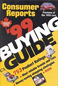'99 Buying Guide: 753 Product Ratings Consumer Reports