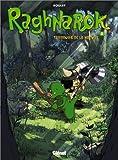 Raghnarok, Tome 3 : Terreurs de la nature
