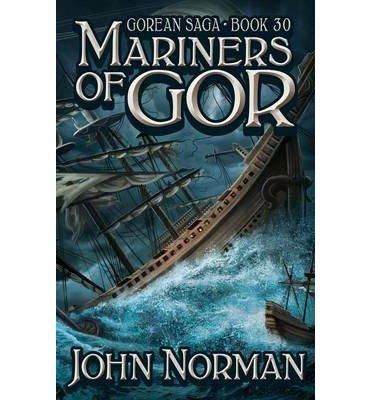 John Norman - Mariners of Gor (Gor 30)