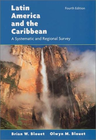 Latin America and the Caribbean: A Systematic and Regional Survey, 4th Edition