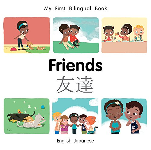 (My First Bilingual Book–Friends (English–Japanese))