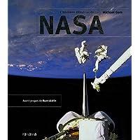 L'histoire illustrée de la NASA (Ancien prix Editeur : 45 Euros)