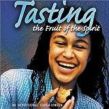Tasting the Fruit of the Spirit, , 0764425153