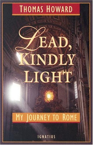 Where to find lead kindly light by thomas howard?