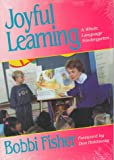 Joyful Learning : A Whole Language Kindergarten, Fisher, Bobbi, 0435085697