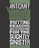 AntiCraft, Renee Rigdon and Zabet Stewart, 1600610307