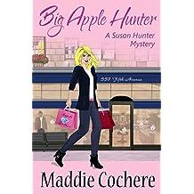 Big Apple Hunter (A Susan Hunter Mystery Book 2)