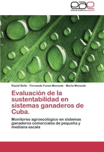 Descargar Libro Evaluacion De La Sustentabilidad En Sistemas Ganaderos De Cuba. Bello Rasiel