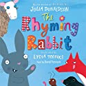 The Rhyming Rabbit Audiobook by Julia Donaldson Narrated by David Tennant
