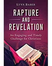 Rapture and Revelation: An Engaging and Timely Challenge for Christians