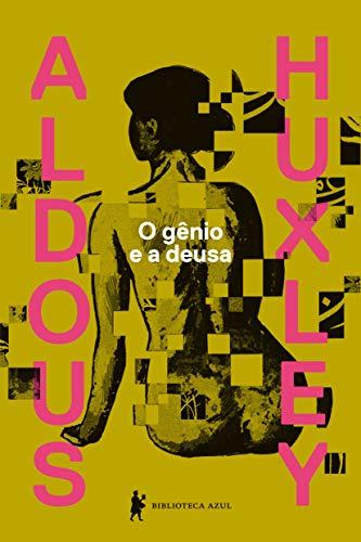 gênio deusa Aldous Huxley ebook