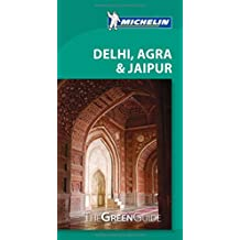 Michelin Green Guide Delhi, Agra & Jaipur, 1e