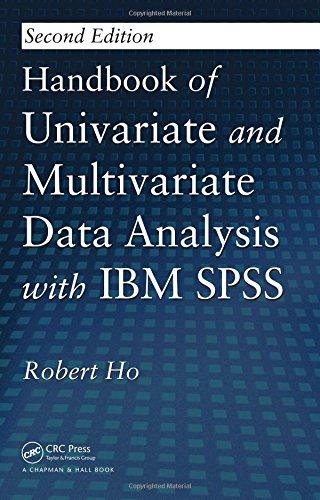 Handbook of Univariate and Multivariate Data Analysis with IBM SPSS