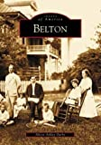 img - for Belton (SC) (Images of America) book / textbook / text book