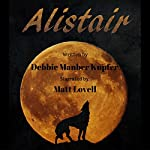 Alistair: Tales from P.A.W.S., Book 1 | Debbie Manber Kupfer