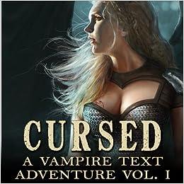 Cursed (A Vampire Text Adventure, Volume 1)