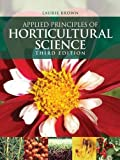 Applied Principles of Horticultural Science, Third Edition