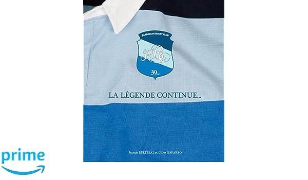 Barbarians rugby club : La légende continue...: Amazon.es: Francis ...