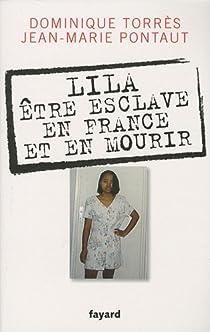 Lila, être esclave en France et en mourir par Torrès