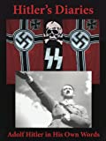img - for Hitler's Diaries. Adolf Hitler in His Own Words book / textbook / text book
