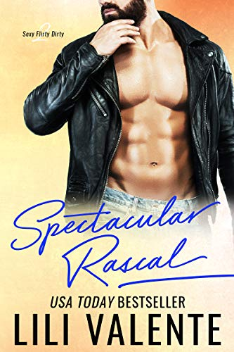 Spectacular Rascal: A Sexy Flirty Dirty Standalone -