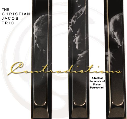 Contradictions ''A look at the music of Michel Petrucciani'' by Wilderjazz