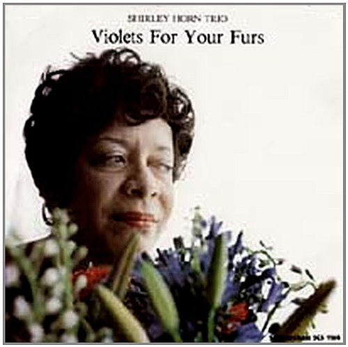 Violets for Your Furs by HORN TRIO,SHIRLEY (1998-01-01?