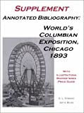 Annotated Bibliography: Worlds Columbian Exposition, Chicago 1893, G. L. Dybwad and Joy V. Bliss, 0963161245