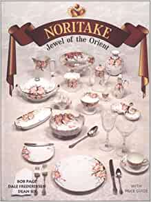 Noritake : Jewel of the Orient, With Price Guide: Dale