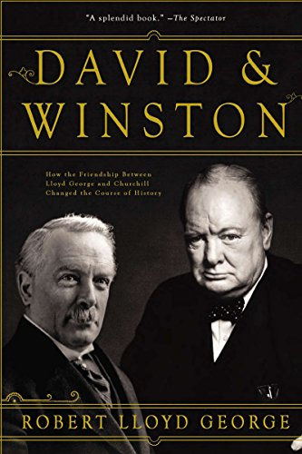 David & Winston: How the Friendship Between Lloyd George and Churchill Changed the Course of - Oakley Chicago Stores