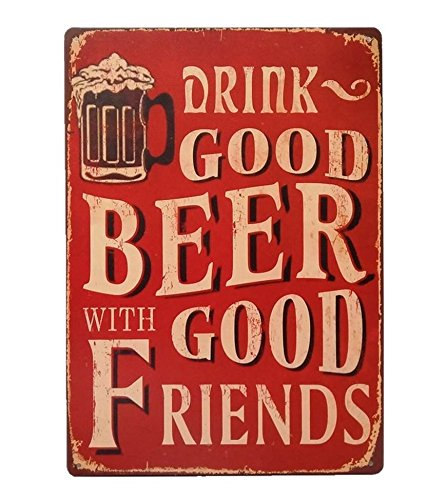 UNiQ Designs Vintage Beer Tin Signs Drink Good Beer with Good Friends Funny Metal Beer Signs-Bar Signs Vintage Beer Wall decor Alcohol Signs - Funny Signs for Bar Beer Decorations Bar Sign Decor 12x8 (Harley Davidson Mug Shot Glasses)