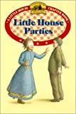 Little House Parties, Laura Ingalls Wilder, 0613158830