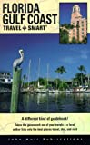 Travel Smart Florida Golf Coast (FLORIDA GULF COAST TRAVEL-SMART TRIP PLANNER)