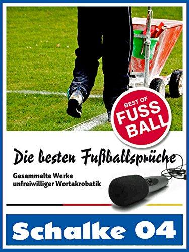 Amazon Com Schalke 04 Die Besten Lustigsten
