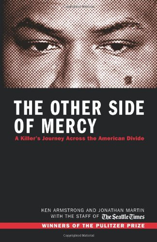 The Other Side of Mercy: A Killer's Journey Across the...
