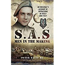 S.A.S Men in the Making: An Original's Account of Operations in Sicily and Italy