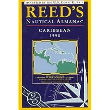 Reed's Nautical Almanac: Caribbean, 1998