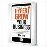 #6: Hyper Grow Your Business: How to Use Your Phone to Do More and Sell More Without Spending More