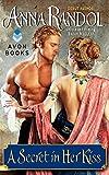 A Secret in Her Kiss (Avon Historical Romance)