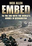 Embed To the End with the World's Armies in Afghanistan