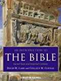 An Introduction to the Bible, David M. Carr and Colleen M. Conway, 1405167378