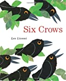 Six Crows, Leo Lionni, 037584550X