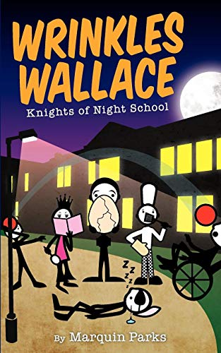 Wrinkles Wallace: Knights of Night School