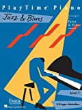 playtime jazz blues l1 playtime piano by faber nancy faber randall 2011 paperback