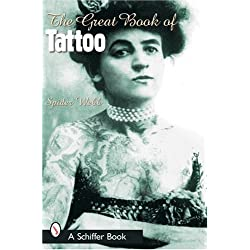 The Great Book of Tattoo (Schiffer Book)