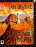 The Tower on the Rift, Ian Irvine, 1841490059