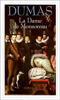 La Dame de Monsoreau, tome 1 par Dumas
