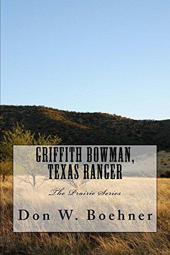 griffith-bowman-texas-ranger-the-prairie-series-book-1