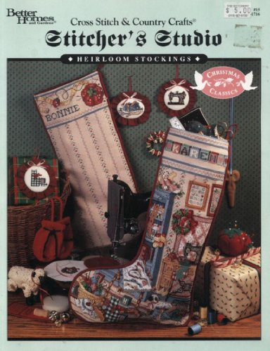 Heirloom Stocking - Crafter's Studio Heirloom Stockings Cross Stitch Embroidery Craft Book (Cross Stich and Country Crafts, #15)
