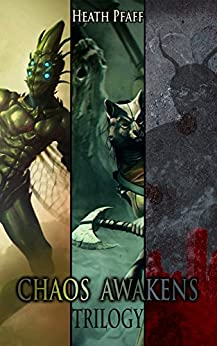Chaos Awakens Trilogy by [Pfaff, Heath]